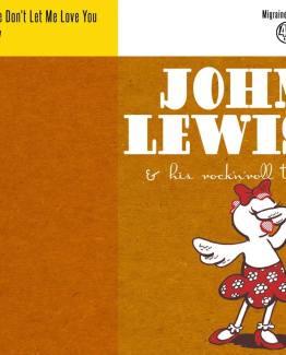 John Lewis - Please don't let me love you