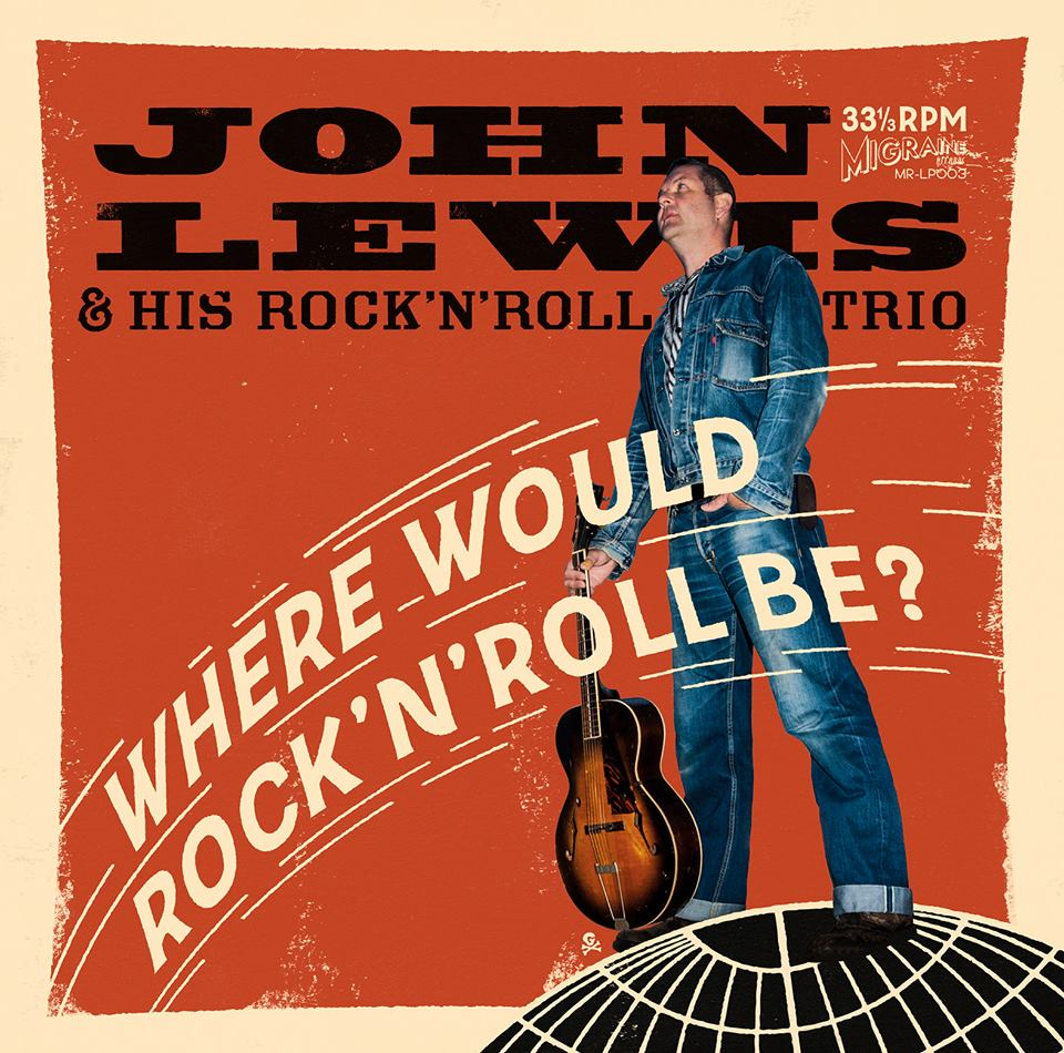 JOHN LEWIS & HIS ROCK'N'ROLL TRIO – WHERE WOULD ROCK'N'ROLL