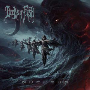 """DEEDS OF FLESH regresan con nuevo disco """"Nucleus"""""""