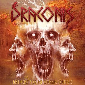 "Draconis nos presenta su ""Anthems for an eternal battle"""
