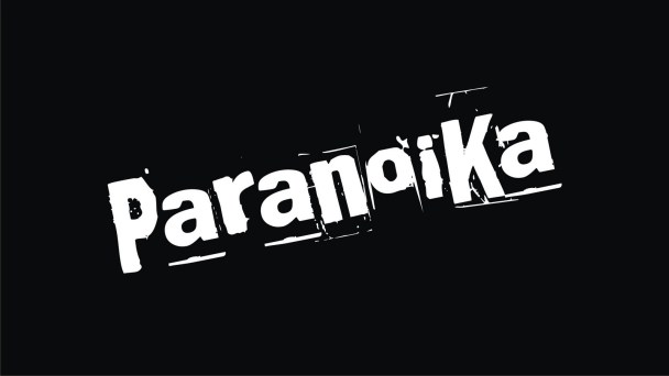 ParanoiKa!