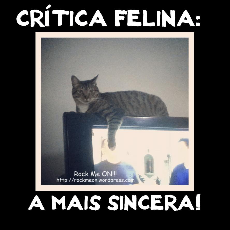 Crítica Felina!