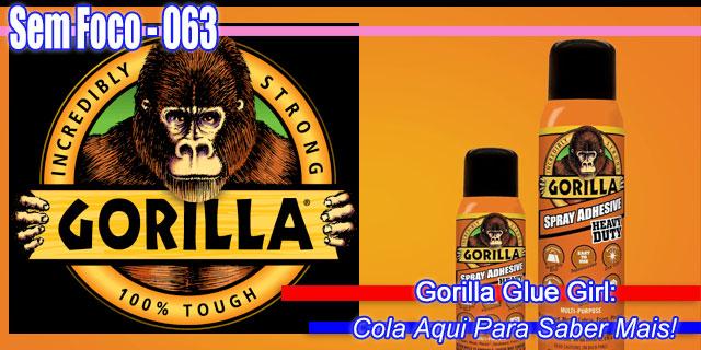 063-SF-OCasoGorillaGlue