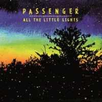 Passenger - All the Little Lights (2012) - Review