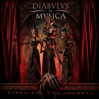 Diabulus in Musica - Dirge for the Archons (2016) - Review