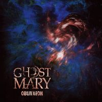 Ghost of Mary - Oblivaeon (2016) - Review