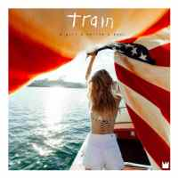 Train - A Girl A Bottle A Boat (2017) - Review