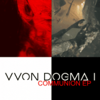 Newsflash: In Communion with Vvon Dogma I!