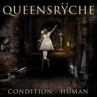 Queensrÿche - Condition Hüman (2015) - Review