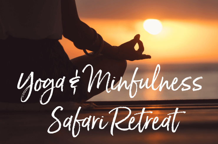 Yoga & Mindfulness Safari Retreat