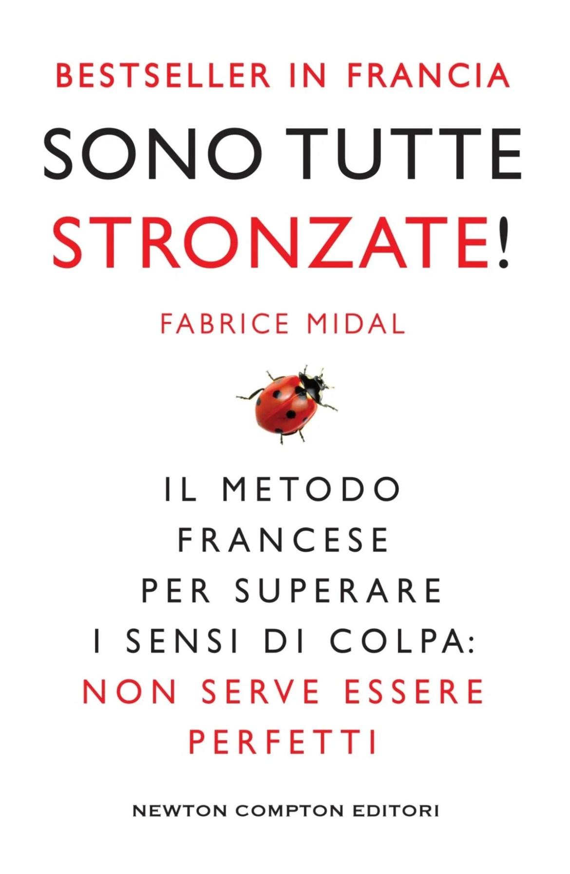 Recensione di Sono Tutte Stronzate – Fabrice Midal
