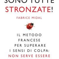 Recensione di Sono Tutte Stronzate - Fabrice Midal