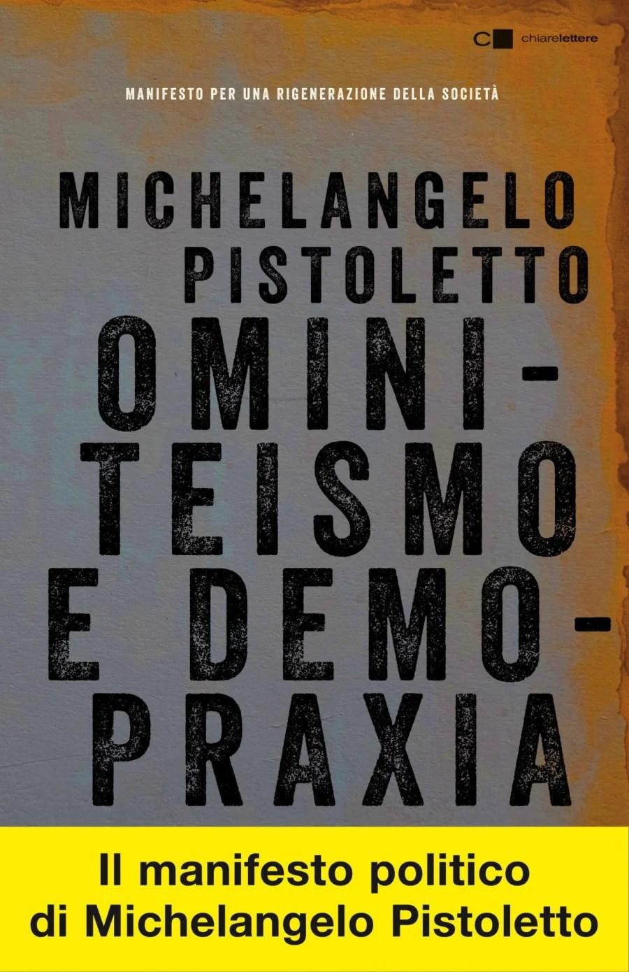 Recensione di Ominiteismo E Demopraxia – M. Pistoletto