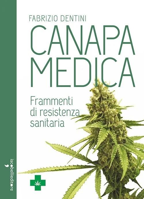 Recensione di Canapa Medica – Fabrizio Dentini