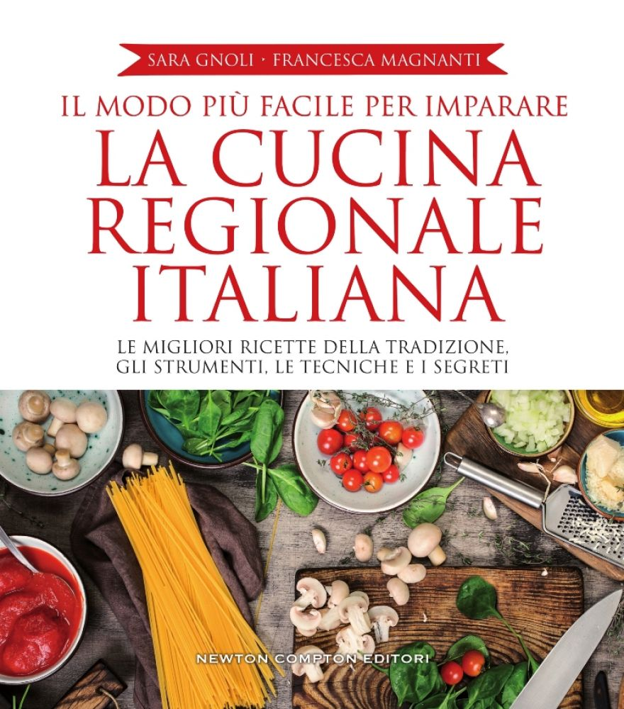 Recensione di La Cucina Regionale Italiana – Sara Gnoli/Francesca Magnanti
