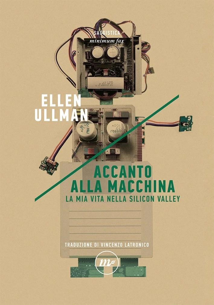 Recensione di Accanto Alla Macchina – Ellen Ullman