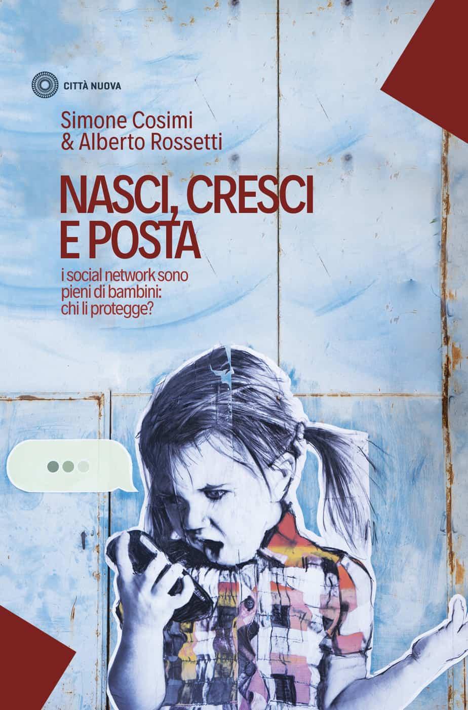 Recensione di Nasci, Cresci E Posta – Cosimi-Rossetti