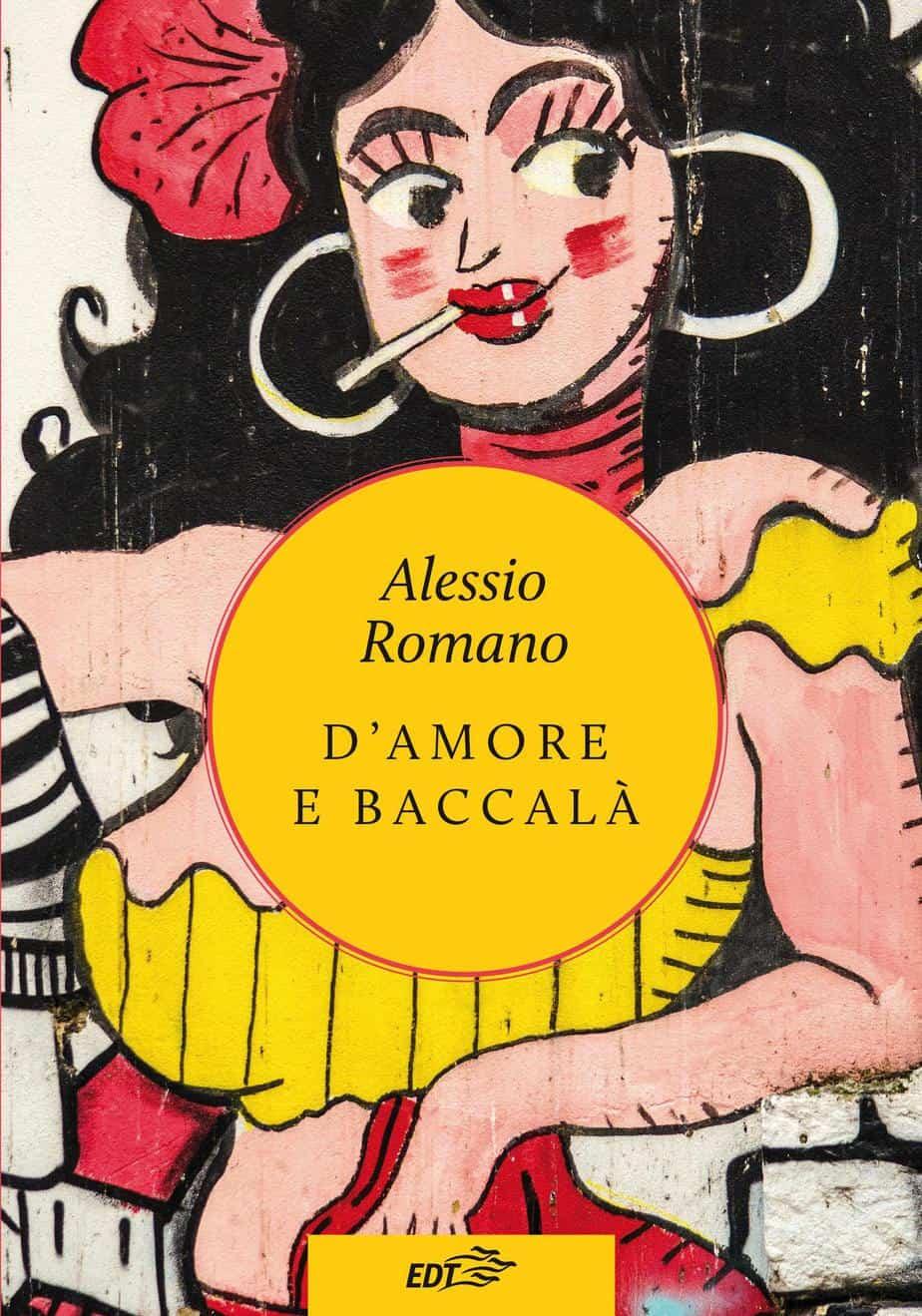 Recensione D'Amore e Baccalà – Alessio Romano