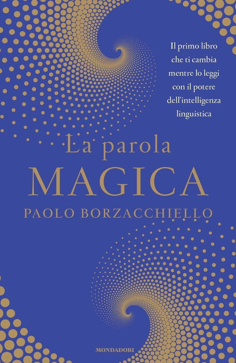 Recensione di La Parola Magica – Paolo Borzacchiello