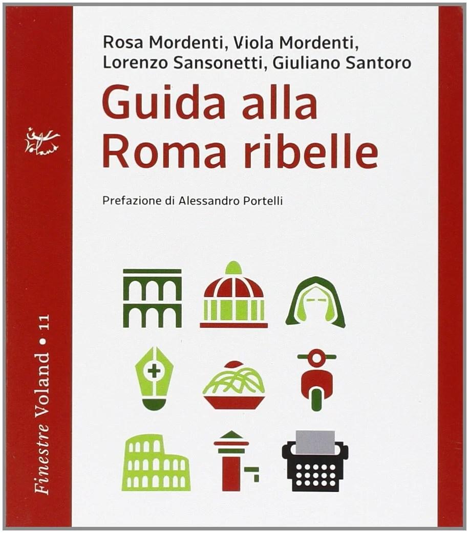 Recensione di Guida Alla Roma Ribelle – AAVV.