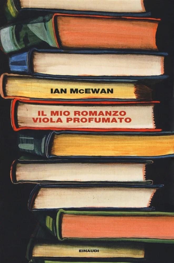 Recensione di Il Mio Romanzo Viola Profumato – Ian McEwan