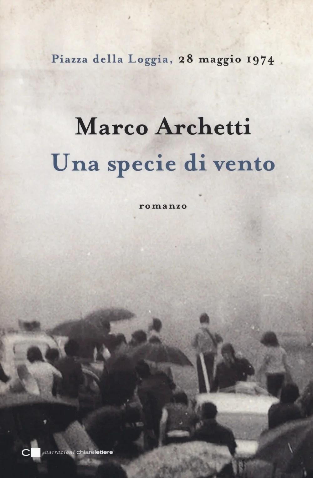 Recensione di Una Specie Di Vento – Marco Archetti