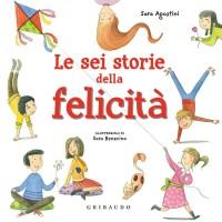 Recensione di Le Sei Storie Della Felicità - S. Agostini-S. Benecino