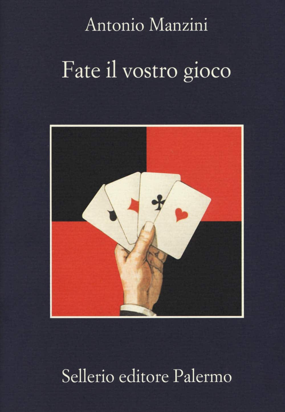 Recensione di Fate Il Vostro Gioco – Antonio Manzini