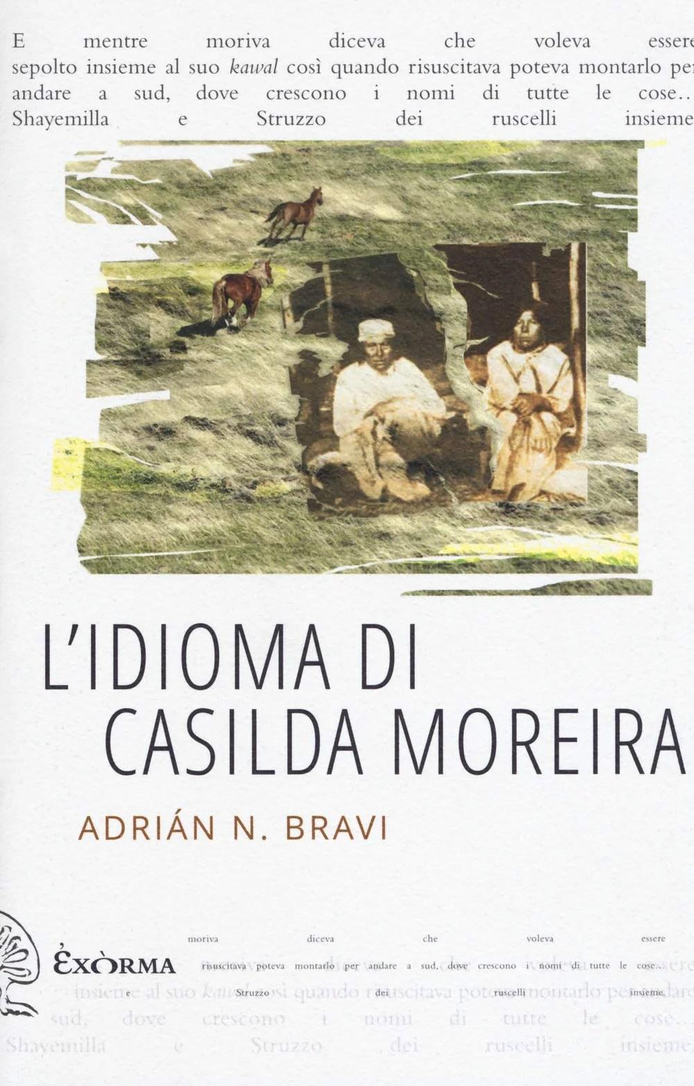 Recensione di L'Idioma Di Casilda Moreira – Adrián N. Bravi