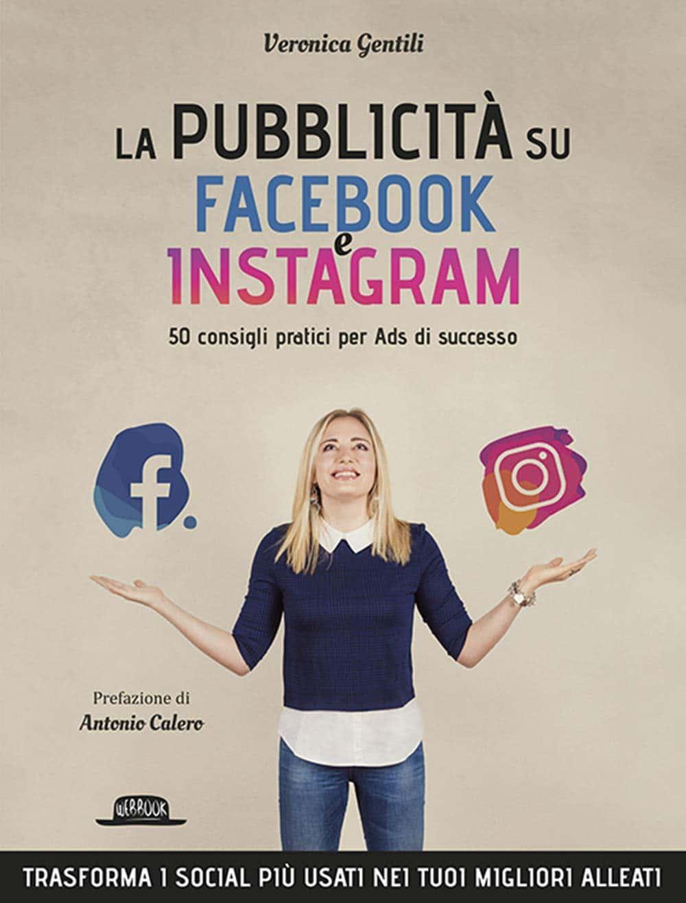 Recensione di La Pubblicità Su Facebook E Instagram – Veronica Gentili