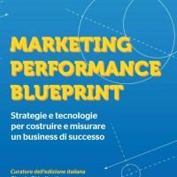 Recensione di Marketing Performance Blueprint - Paul Roetzer