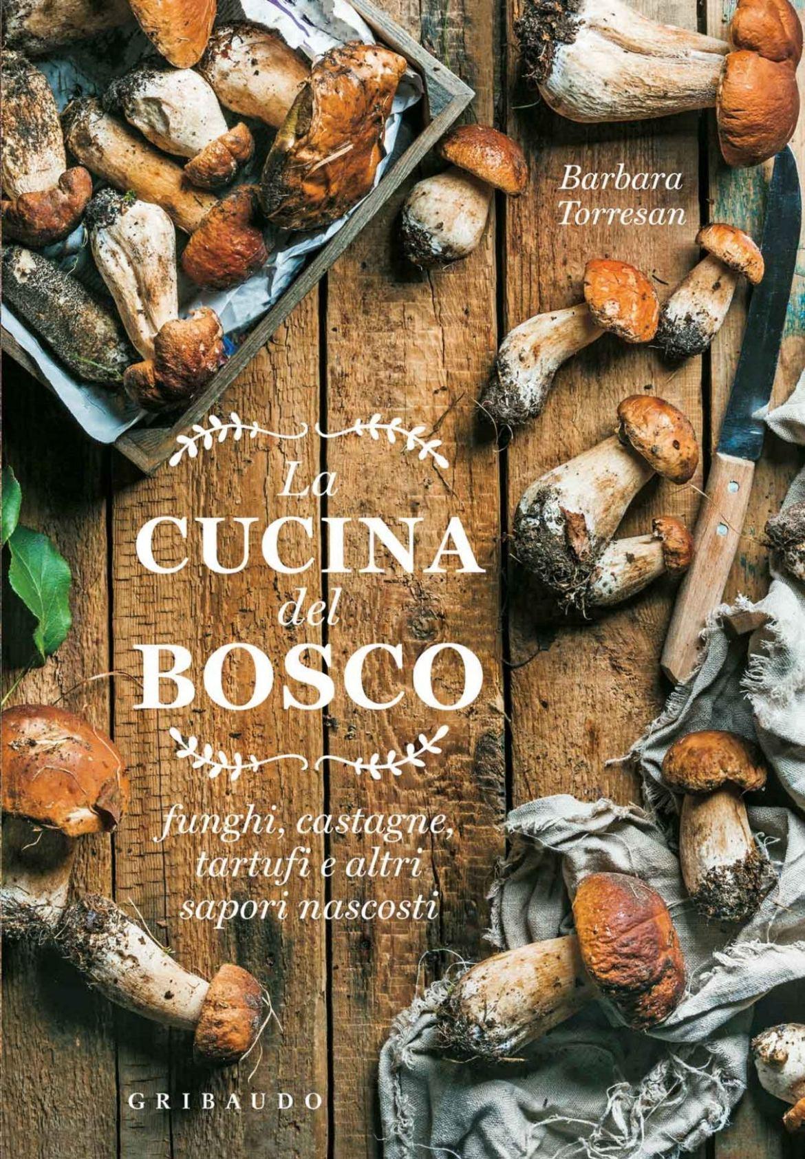 Recensione di La Cucina Del Bosco – Barbara Torresan