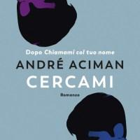 Recensione di Cercami - André Aciman