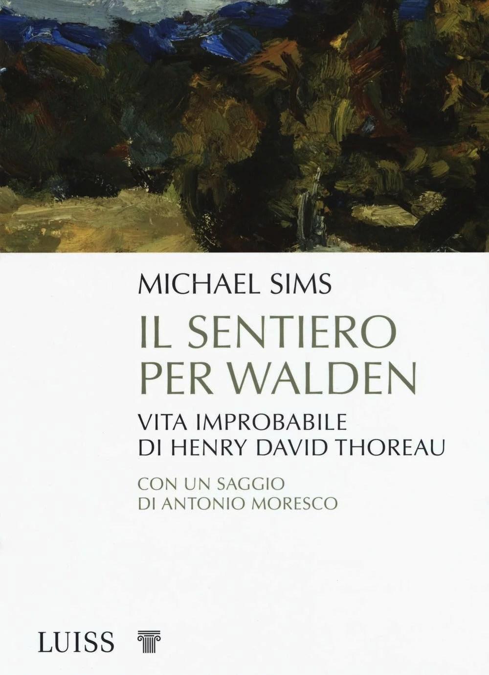Recensione di Il Sentiero Per Walden – Michael Sims