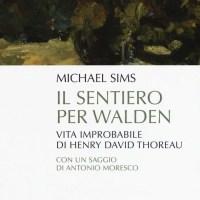 Recensione di Il Sentiero Per Walden - Michael Sims