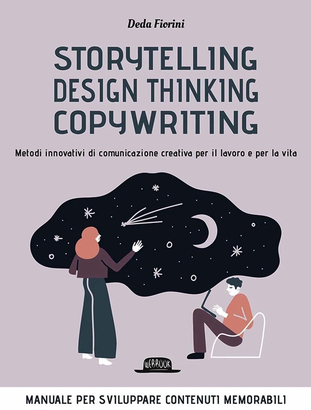 Recensione di Storytelling, Design Thinking, Copywriting – Deda Fiorini
