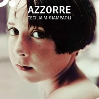 Recensione di Azzorre - Cecilia M. Giampaoli