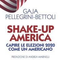 Recensione di Shake Up America - G. Pellegrini Bettoli