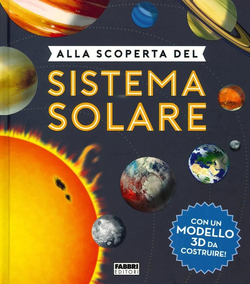 Recensione di Alla Scoperta Del Sistema Solare – Chris Oxlade