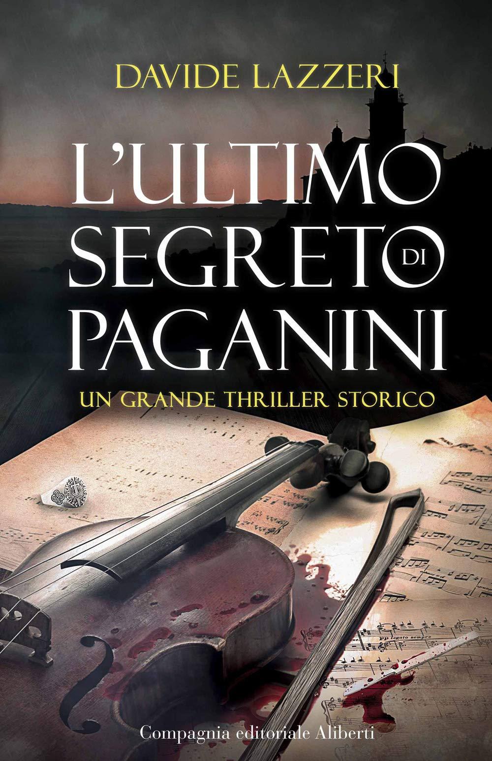 Recensione di L'Ultimo Segreto Di Paganini – Davide Lazzeri