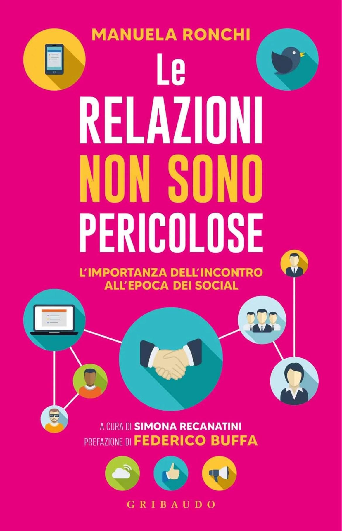 Recensione di Le Relazioni Non Sono Pericolose – Manuela Ronchi