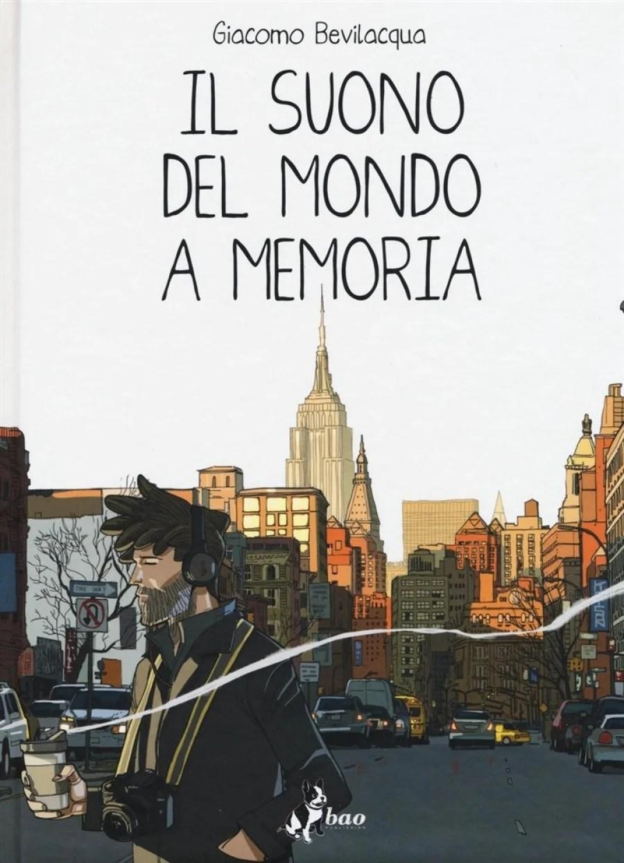 Recensione di Il Suono Del Mondo A Memoria – Giacomo Bevilacqua