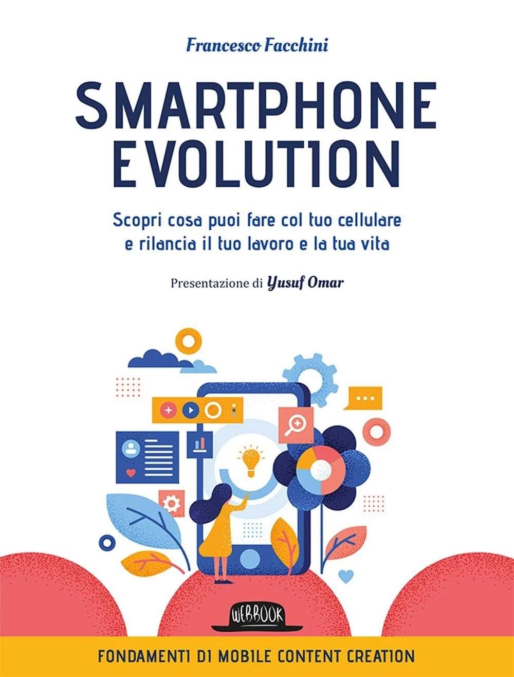 Recensione di Smartphone Evolution – Francesco Facchini