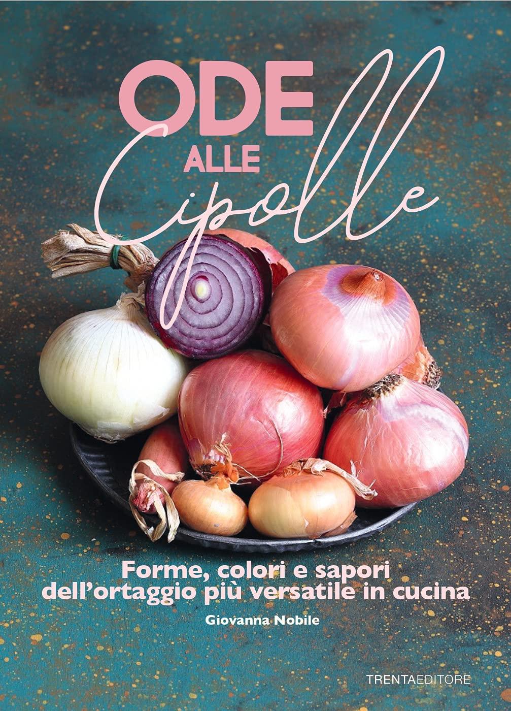 Recensione di Ode Alle Cipolle – Giovanna Nobile