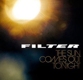 Filter - The Sun Comes Out Tonight (2013)