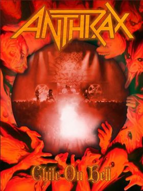 Anthrax - Chile On Hell (2014)