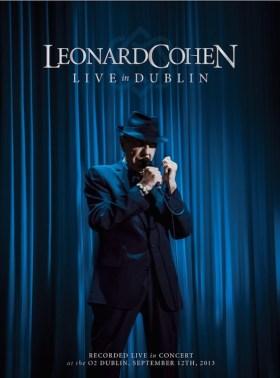 Leonard Cohen - Live in Dublin (2014)