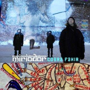 Miriodor - Cobra Fakir (2013)