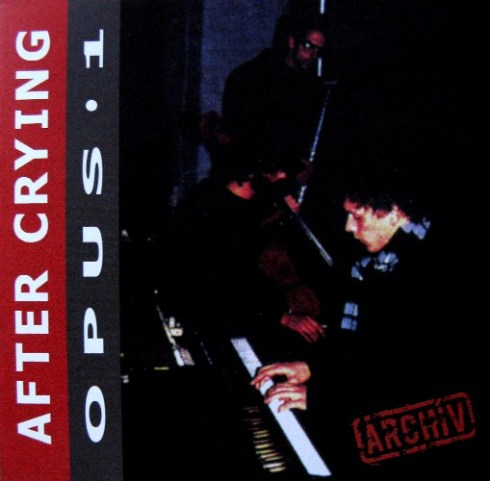 after crying - opus 1 (1990)