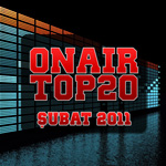 OnAir Top20 Şubat 2011